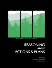 Reasoning About Actions & Plans ebook by Georgeff, Michael P.