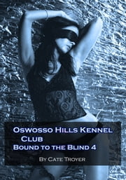Oswosso Hills Kennel Club ebook by Cate Troyer