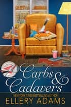 Carbs & Cadavers ebook by Ellery Adams