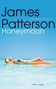 Honeymoon ebook by James Patterson