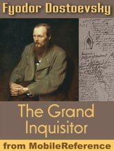 The Grand Inquisitor: From Brothers Karamazov (Mobi Classics) ebook by Fyodor Dostoevsky,H.P. Blavatsky (Translator)