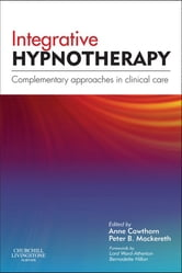 Integrative Hypnotherapy - Complementary approaches in clinical care ebook by