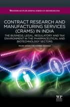 Contract Research and Manufacturing Services (CRAMS) in India ebook by Milind Antani,Gowree Gokhale