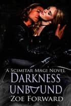 Darkness Unbound ebook by Zoe  Forward