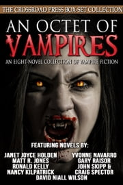 An Octet of Vampires ebook by John Skipp,Craig Spector,Ronald Kelly