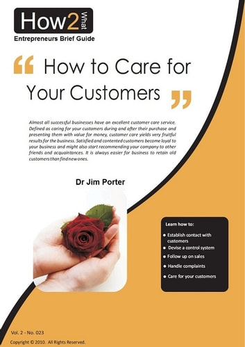 How to Care for Your Customers ebook by Dr Jim Porter