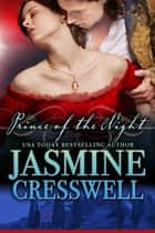 Prince of the Night ebook by Jasmine Cresswell