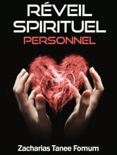 Réveil Spirituel Personnel ebook by Zacharias Tanee Fomum