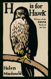 H is for Hawk ebook by Helen Macdonald
