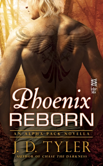 Phoenix Reborn ebook by J.D. Tyler