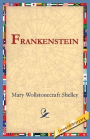 Frankenstein ebook by Shelley, Mary Wollstonecraft