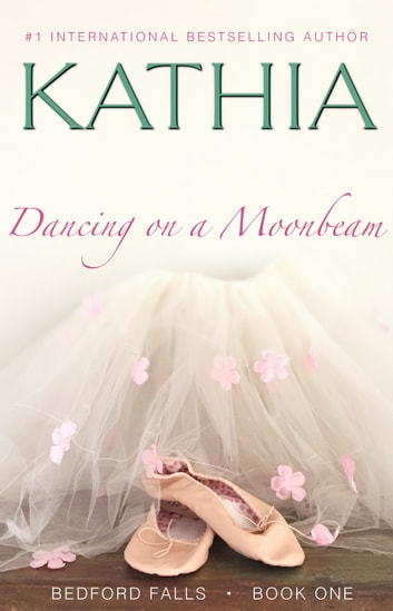 Dancing on a Moonbeam ebook by Kathia,Kate Perry