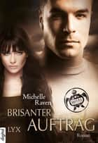 TURT/LE - Brisanter Auftrag ebook by Michelle Raven