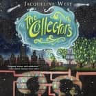 The Collectors audiobook by Jacqueline West, Ramon de Ocampo