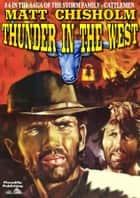 Thunder in the West ebook by Matt Chisholm