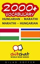 2000+ Vocabulary Hungarian - Marathi ebook by Gilad Soffer