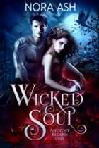 Wicked Soul ebook by Nora Ash