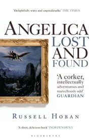 Angelica Lost and Found ebook by Russell Hoban