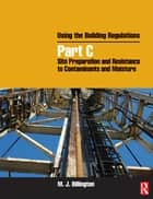 Using the Building Regulations ebook by Mike Billington