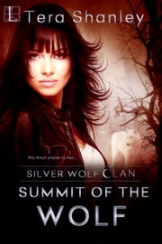 Summit of the Wolf ebook by Tera Shanley