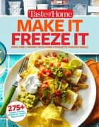 Taste of Home Make It Freeze It ebook by Editors at Taste of Home