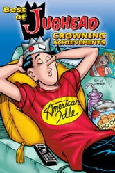 Best of Jughead: Crowning Achievements ebook by Tom Root