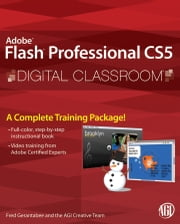 Flash Professional CS5 Digital Classroom ebook by Fred Gerantabee,AGI Creative Team