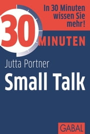 30 Minuten Small Talk ebook by Jutta Portner