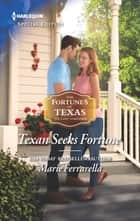 Texan Seeks Fortune ebook by Marie Ferrarella