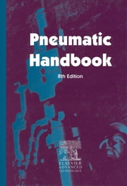Pneumatic Handbook ebook by A. Barber