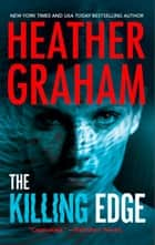 The Killing Edge 電子書籍 by Heather Graham