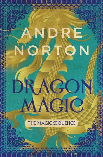 Dragon Magic ebook by Andre Norton
