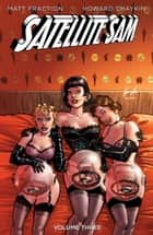 Satellite Sam Vol. 3 ebook by Matt Fraction, Howard Chaykin