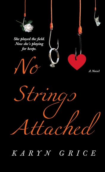 No Strings Attached ebook by Karyn Grice
