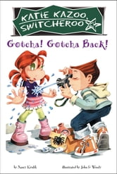 Gotcha! Gotcha Back! #19 ebook by Nancy Krulik