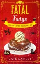 Fatal Fudge ebook by