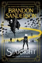 Starsight - The Second Skyward Novel ebook by Brandon Sanderson