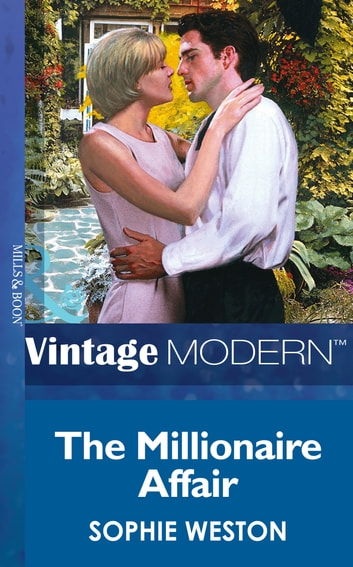 The Millionaire Affair (Mills & Boon Modern) (Notting Hill Grooms, Book 3) ebook by Sophie Weston