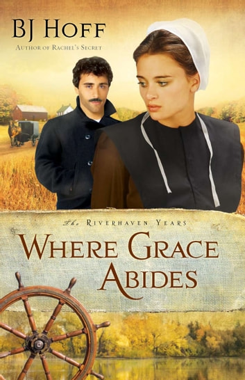 Where Grace Abides ebook by BJ Hoff