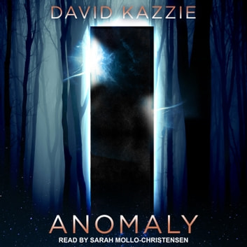 Anomaly audiobook by David Kazzie