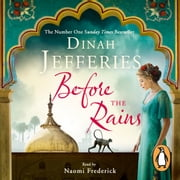 Before the Rains audiobook by Dinah Jefferies