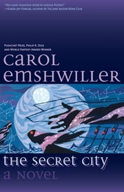 The Secret City ebook by Emshwiller, Carol