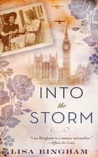 Into the Storm ebook by Lisa Bingham