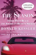 The Season ebook by Ronald Kessler