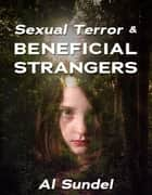 BENEFICIAL STRANGERS ebook by Al Sundel