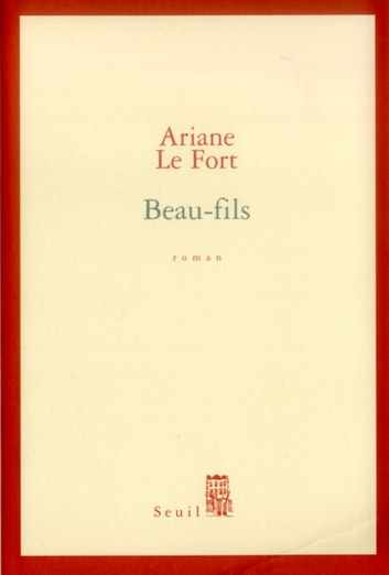 Beau-fils ebook by Ariane Le Fort
