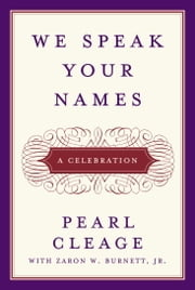 We Speak Your Names - A Celebration ebook by Pearl Cleage