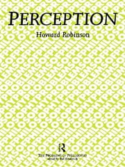 Perception ebook by Howard Robinson