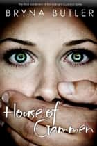 House of Gammen (Midnight Guardian Series, Book 6) ebook by Bryna Butler
