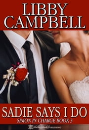 Sadie Says I Do ebook by Libby Campbell
